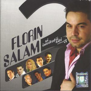 Florin Salam si invitatii sai volumul 3