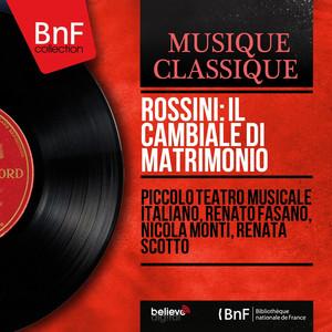 Rossini: Il cambiale di matrimonio (Mono Version) Albümü