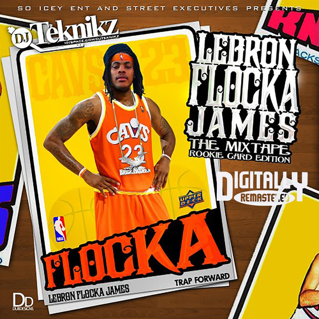 LeBron Flocka James 1