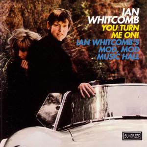 You Turn Me On! / Ian Whitcomb's Mod, Mod Music Hall... album