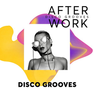 After Work: Disco Grooves