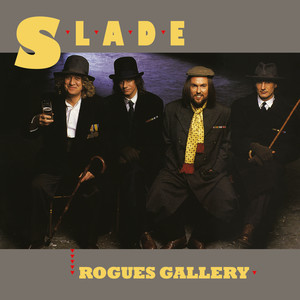 Slade – Rogues Gallery Expanded (2019)