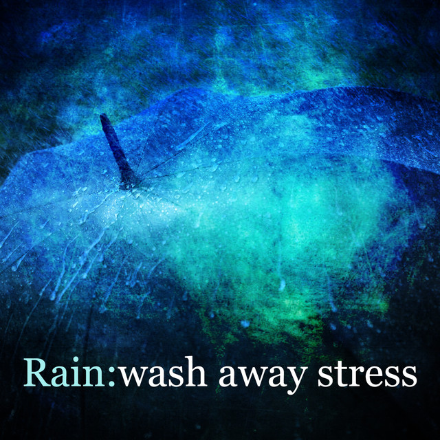 Rain: Wash Away Stress Albumcover