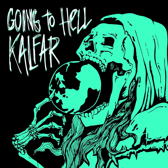 Album cover for Going to Hell by Kalfar