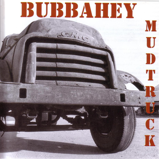 Bubbahey Mud Truck By Various Artists On Spotify