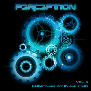 Perception Volume 3 - Compiled By Injection album