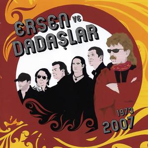 Ersen ve Dadaşlar 2007 Albümü