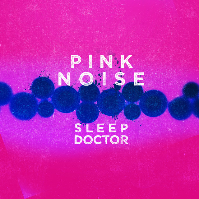 Pink Noise Sleep Doctor