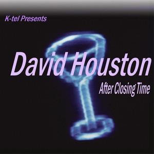 K-tel Presents David Houston - After Closing Time album