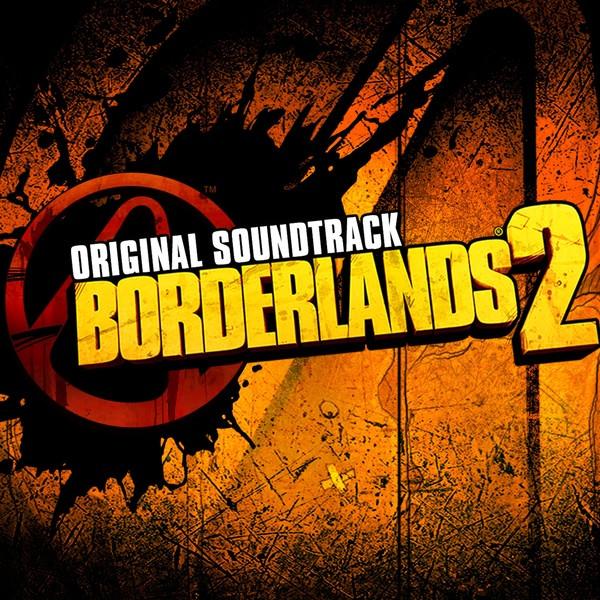 Borderlands 2: Original Soundtrack by Various Artists on Spotify