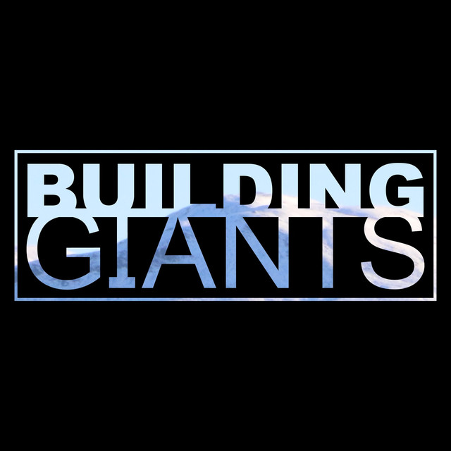 Building Giants tickets and 2018 tour dates