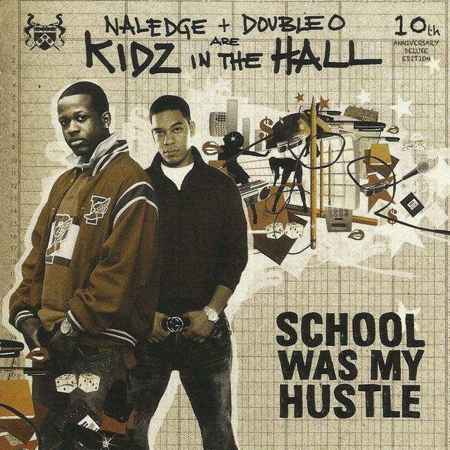 School Was My Hustle (10th Anniversary Edition)