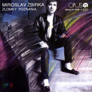 Miroslav Žbirka - Zlomky poznania