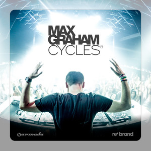 Cycles 5 (Mixed by Max Graham)