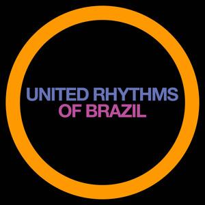 United Rhythms Of Brazil