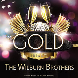 Golden Hits By the Wilburn Brothers album