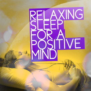 Relaxing Sleep for a Positive Mind Albumcover