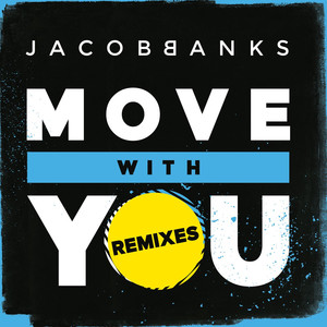 Move With You (Remixes)