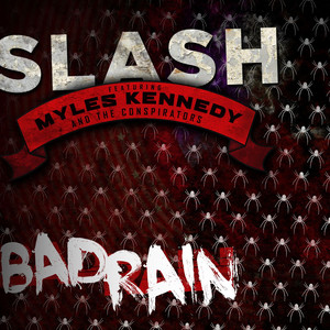 Slash, Myles Kennedy, The Conspirators Bad Rain cover