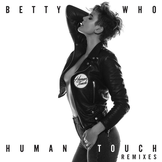 Album cover for Human Touch (Remixes) by Betty Who