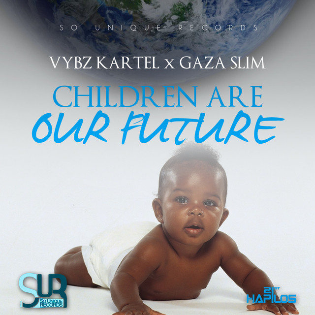 Children Are Our Future - Radio Edit, a song by Vybz Kartel, Gaza