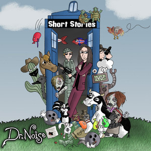 Short Stories - Dr. Noise
