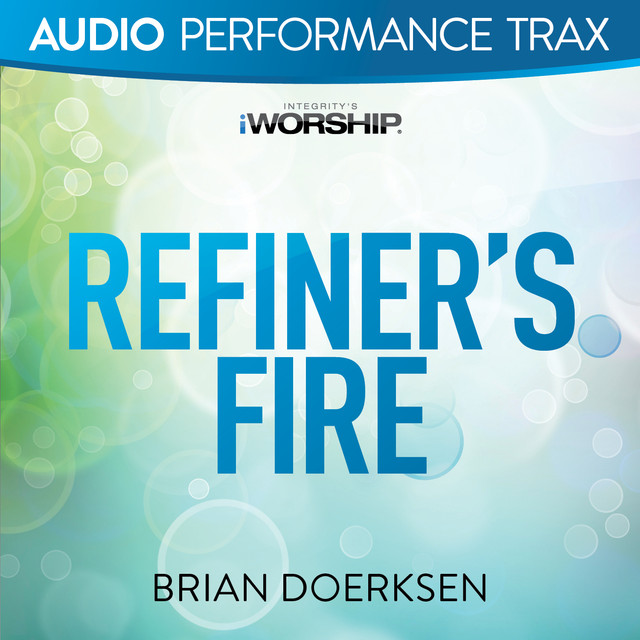 Refiner's Fire (Audio Performance Trax)