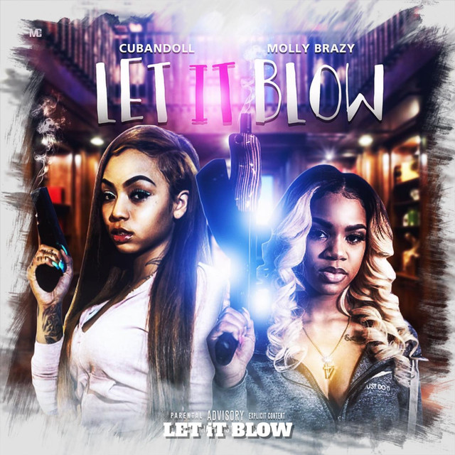Let It Blow (feat. Molly Brazy)