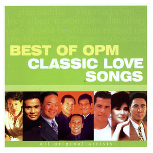 Best of OPM Classic Love Songs - Boyfriends