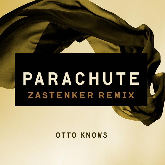 Parachute (Zastenker Remix)