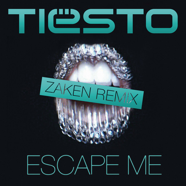 Escape Me (Zaken Remix)