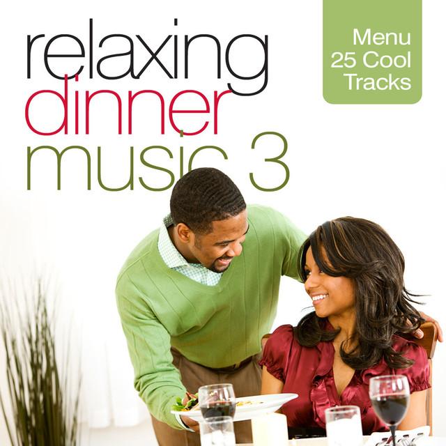 Various Artists Relaxing Dinner Music 3 album cover