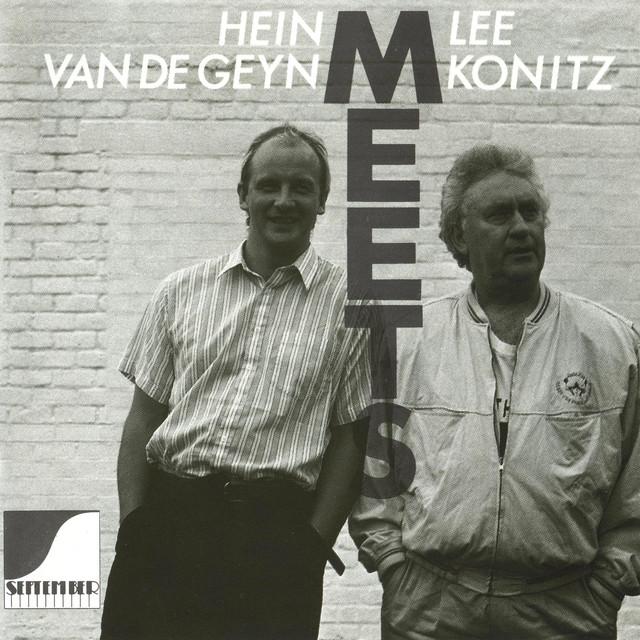 Lee Konitz, Hein van de Geyn Hein Van De Geyn Meets Lee Konitz album cover