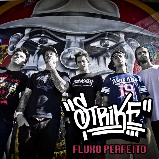 a musica fluxo perfeito banda strike