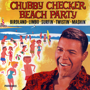 Beach Party - Chubby Checker