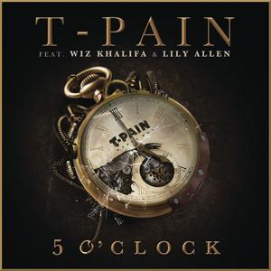 5 O'Clock - T-pain