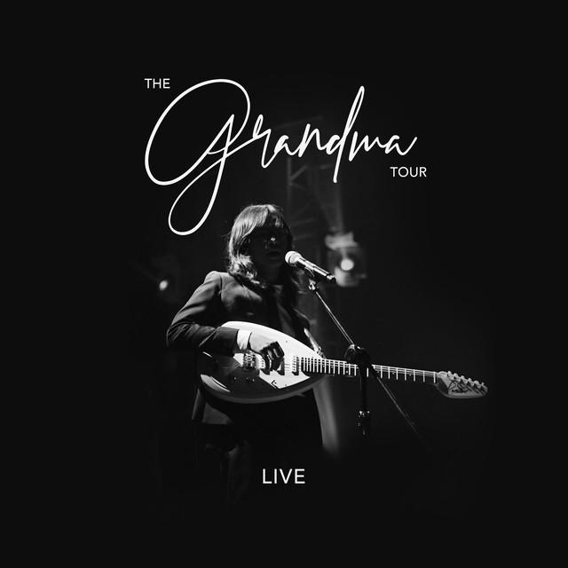The Grandma Tour Live