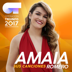 Sus Canciones  - Amaia Romero