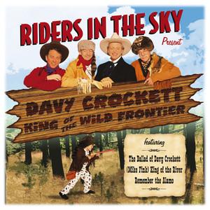 Riders In The Sky: Present Davy Crockett, King Of The Wild Frontier album