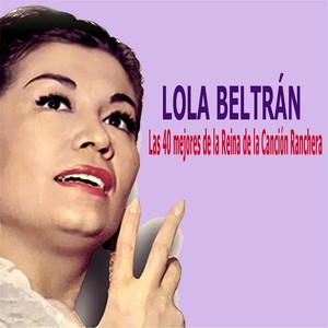 Las 40 Mejores de la Reina de la Canción Ranchera album