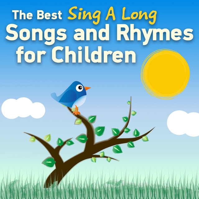 The Best Sing a Long Songs & Rhymes for Children