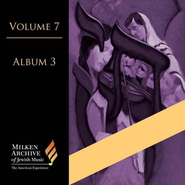Milken Archive Digital Volume 7, Digital Album 3