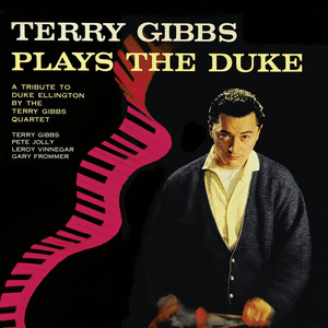 Terry Gibbs Plays the Duke (Remastered)
