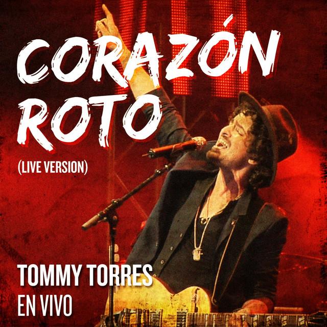 Corazon Roto (Live Version)