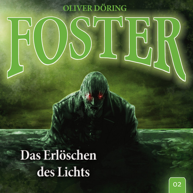 Folge 2: Das Erlöschen des Lichts (Oliver Döring Signature Edition) Cover
