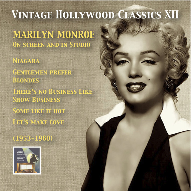 Vintage Hollywood Classics, Vol. 12: Marilyn Monroe on Screen and in Studio (Recorded 1953-1960)