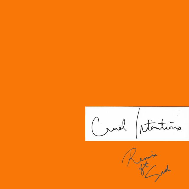 Cruel Intentions (Remix) [feat. Snoh Aalegra]