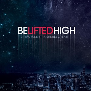 Be Lifted High Albumcover