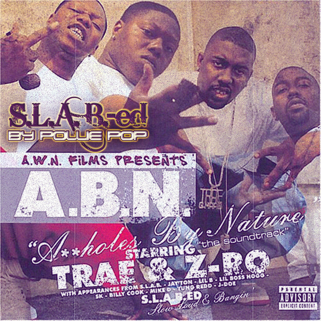 A.B.N (Assholes by Nature)