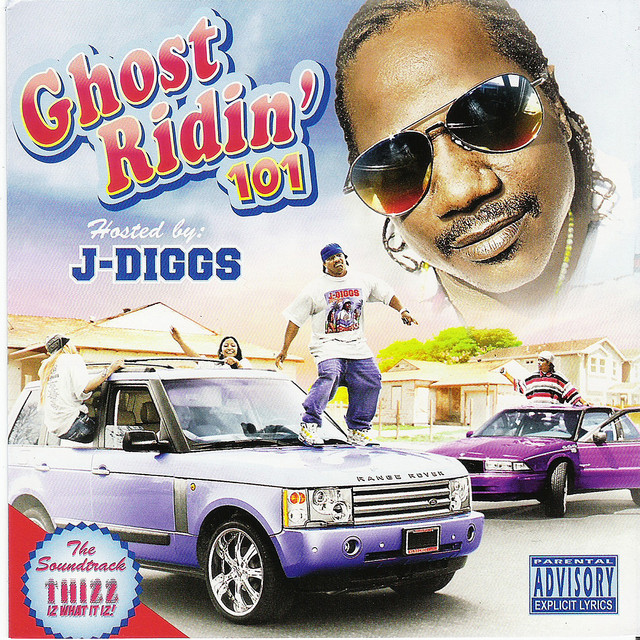 J-Diggs Presents: Ghost Ridin 101